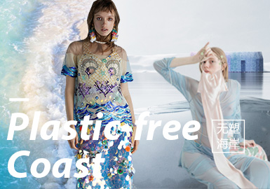 Plastic-Free Coast -- S/S 2020 Theme Fabrics Trend for Womenswear
