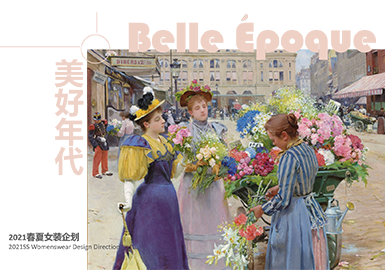 Belle Époque -- Theme Design & Development for S/S 2021 Womenswear