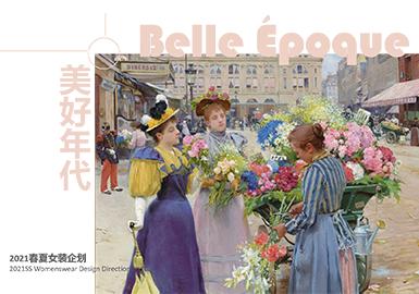 Belle Époque -- Theme Design & Development for S/S 2021 Womenswear