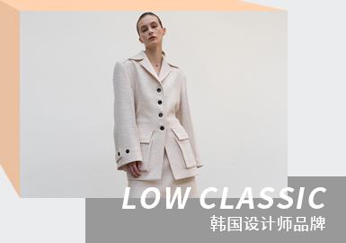 High-class Minimalist Korean Style -- The Analysis of LOW CLASSIC The Womenswear Designer Brand